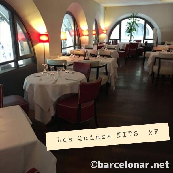 barcelonaのレストラン・Les quinza nitsラスキンザニッツ